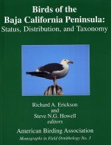 Birds of the Baja Peninsula: Status, Distribution and Taxonomy