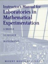 Instructor's Manual for Laboratories in Mathematical Experimentation