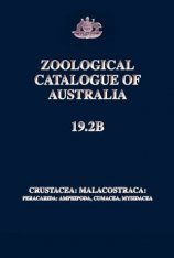 Zoological Catalogue of Australia, Volume 19.2B: Crustacea: Malacostraca: Peracarida: Amphipoda, Cumacea, Mysidacea