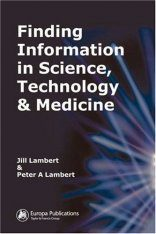 Finding Information in Science, Technology and Medicine