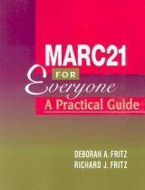 Marc21 for Everyone: A Practical Guide