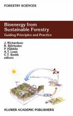 Bioenergy from Sustainable Forestry: Guiding Principles and Practice