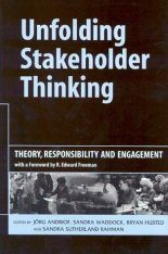 Unfolding Stakeholder Thinking 1: Theory, Responsibility and Engagement