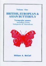 British, European and Asian Butterfly: Vernacular Names including Forms, Subspecies and Aberrations