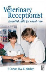 Veterinary Receptionist: A Professional Handbook