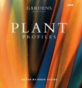 Gardens Illustrated: Plant Profiles