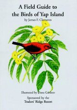 A Field Guide to the Birds of the Yap Island