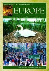 Europe: A Continental Overview of Environmental Issues