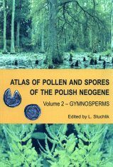 Atlas of Pollen and Spores of the Polish Neogene, Volume 2