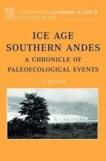Ice Age Southern Andes: A Chronicle of Palaeoecological Events