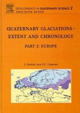 Quaternary Glaciations: Extent and Chronology, Part 1: Europe
