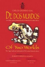 Of Two Worlds / De Dos Mundos