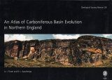 An Atlas of Carboniferous Basin Evolution in Northern England