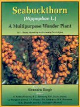 Seabuckthorn (Hippophae L.): A Multipurpose Wonder Plant, Volume 1: Botany, Harvesting and Processing Technologies