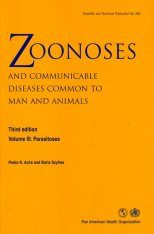 Zoonoses and Communicable Diseases Common to Man and Animals, Volume 3: Parasitoses