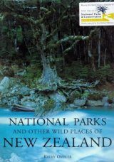 The National Parks and Other Wild Places of New Zealand