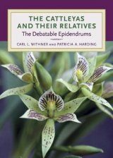 The Cattleyas and Their Relatives, Volume 7: The Debatable Epidendrums