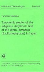 Bibliotheca Diatomologica, Volume 49: Taxonomic Studies of the Subgenus Amphora Cleve of the genus Amphora (Bacillariophyceae) in Japan