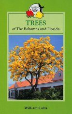 Trees of the Bahamas and Florida