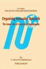 Organising Innovative Research: The Inner Life of University Departments