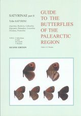 Satyrinae Part 2 (Guide to the Butterflies of the Palearctic Region)