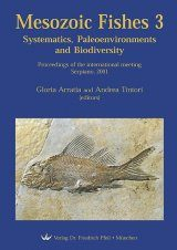 Mesozoic Fishes 3 – Systematics, Paleoenvironments and Biodiversity
