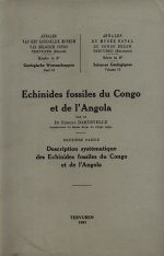 Echinides Fossiles du Congo et de l'Angola, Deuxième Partie: Description Systématique des Echinides Fossiles du Congo et de l'Angola [Echinoid Fossils of Congo and Angola, Part II: Systematic Description of Echinoids Fossils of Congo and Angola]