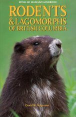 Rodents and Lagomorphs of British Columbia