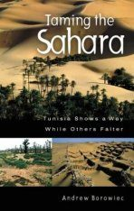 Taming the Sahara: Tunisia Shows a Way While Others Falter