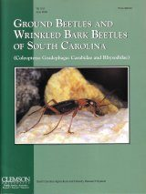 Ground Beetles and Wrinkled Bark Beetles of South Carolina