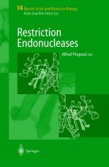 Nucleic Acids and Molecular Biology, Volume 14: Restriction Nucleases