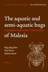 The Aquatic and Semiaquatic Bugs of Malesia (Heteroptera: Nepomorpha and Gerromorpha)