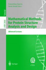 Mathematical Methods for Protein Structure Analysis and Design