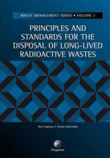 Principles and Standards for the Disposal of Long-Lives Radioactive Wastes