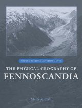 The Physical Geography of Fennoscandia
