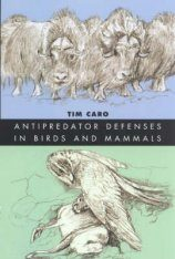 Antipredator Defenses in Birds and Mammals