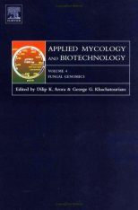 Applied Mycology and Biotechnology, Volume 4: Fungal Genomics