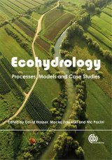 Ecohydrology: Processes, Models and Case Studies - An Approach to the Sustainable Management of Water Resources