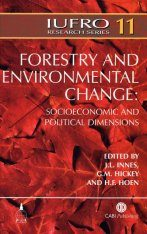 Forestry and Environmental Change: Socioeconomic & Political Dimensions