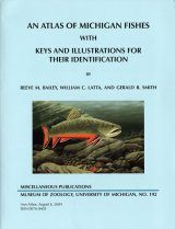 An Atlas of Michigan Fishes with Keys and Illustrations for their Identification