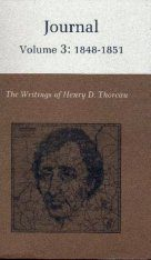 The Writings of Henry David Thoreau: Journal, Volume 3: 1848-1851