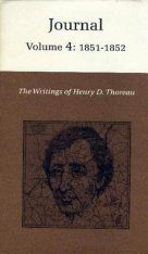 The Writings of Henry David Thoreau: Journal, Volume 4: 1851-1852