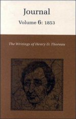 The Writings of Henry David Thoreau: Journal, Volume 6: 1853