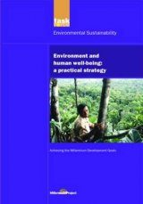 UN Millennium Development Library: Environment and Human Well-Being