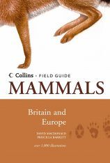 Collins Field Guide to the Mammals of Britain and Europe