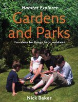 Habitat Explorer: Gardens and Parks
