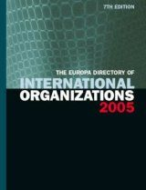 The Europa Directory of International Organizations 2005