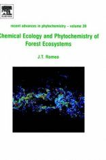 Chemical Ecology and Phytochemistry of Forest Ecosystems