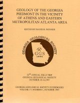 Geology of the Georgia Piedmont in the Vicinity of Athens and Eastern Metropolitan Atlanta Area