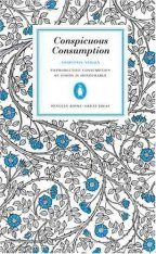 Penguin Great Ideas: Conspicuous Consumption